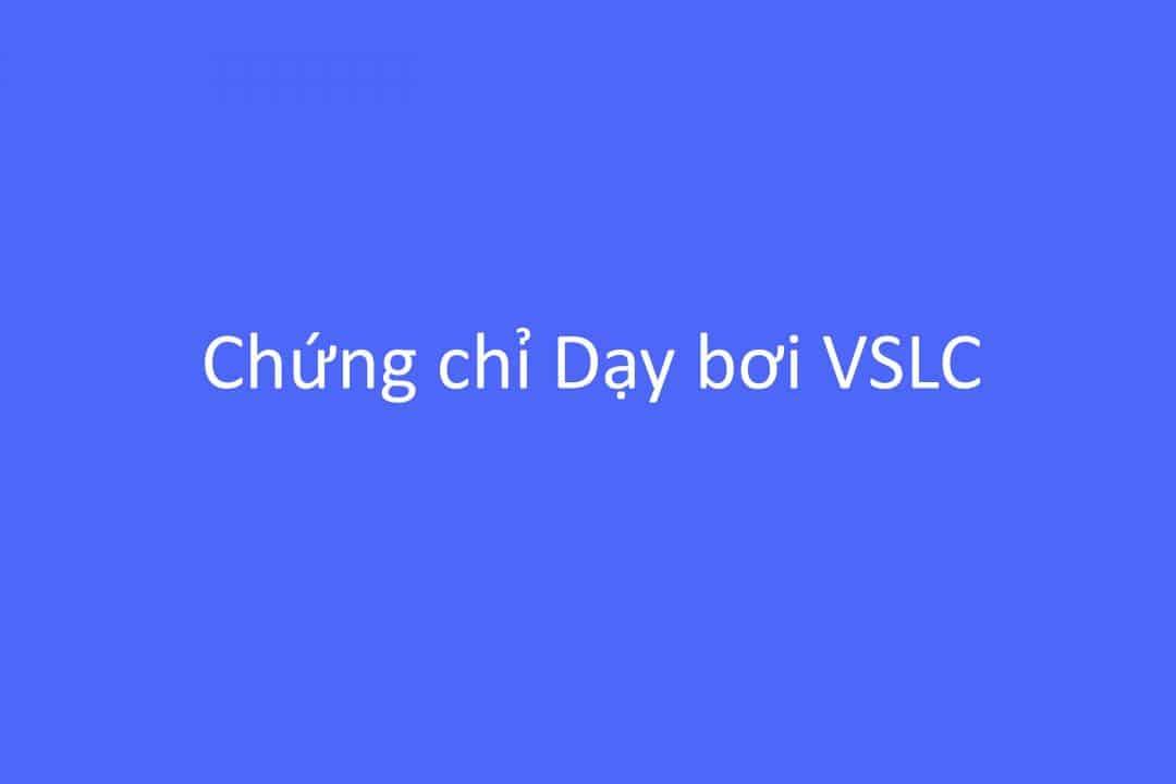 Chứng chỉ Dạy bơi VSLC